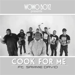"@WowoBoyz Speak: ""Cook For Me"" The Inspirational Video Taking America By Storm"