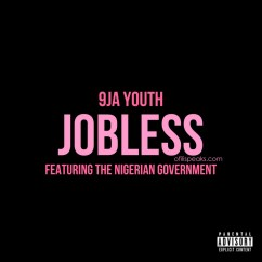Jobless: The Hit Album Featuring The Nigerian Government