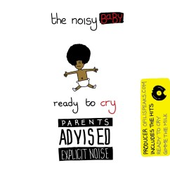 New Album: Ready To Cry By Noisy Baby (Satire)