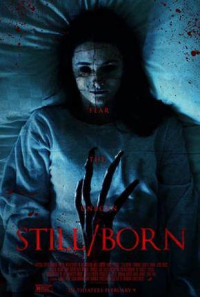 Still Born / Мъртвородено (2017)