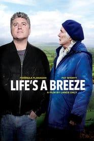 Life`s a Breeze / Животът е полъх (2013)