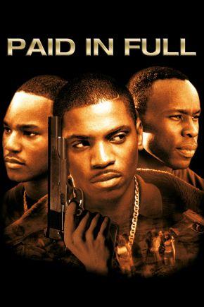 Paid In Full / На Чисто (2002)