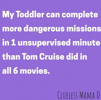 The time my toddler got her head stuck in behind her bed...omg! | 10 Funny Quotes About Toddlers