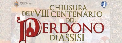 Closing Ceremonies of the Eighth Centenary of the Pardon of Assisi 2017