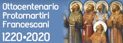 Eighth Centenary of the Franciscan Protomartyrs