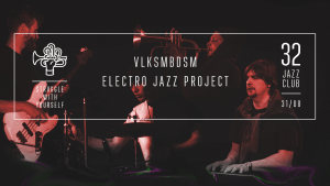 #Знакомим: VLKSM – Electro Jazz Project