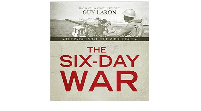 """גיא לרון, """"The Six Day War"""": האם הייתה מלחמה בלתי נמנעת?"""