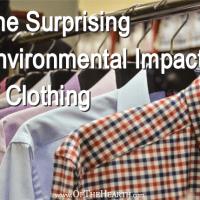 The Surprising Environmental Impact of Clothing