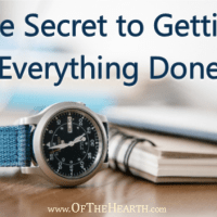 The Secret to Getting Everything Done