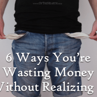 6 Ways You're Wasting Money Without Realizing It