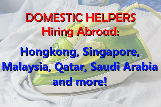 Domestic Helpers Hiring Abroad Hongkong Singapore