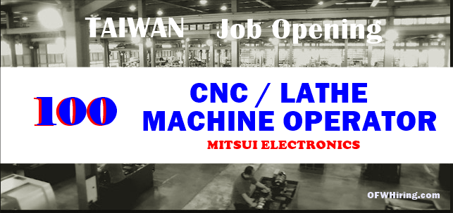 100 Cnc Lathe Machine Operator Job Available For Taiwan Ofw Hiring