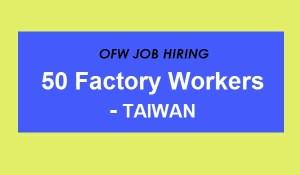 Factory Worker Hiring Taiwan