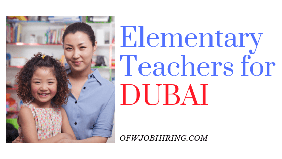 Job Hiring in DUBAI: Elementary Teachers