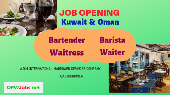 Job Opening for Kuwait and Oman: Bartender, Barista, Waiter