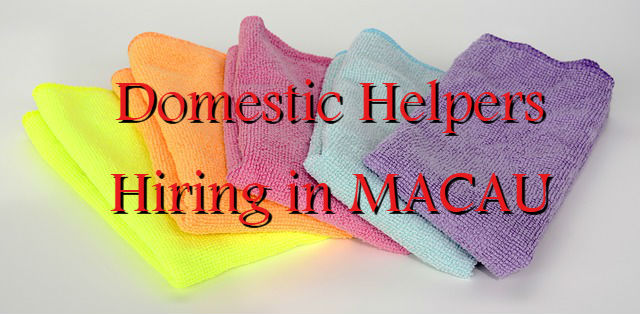 Urgent Hiring Domestic Helpers In Macau For Ofws Ofw Jobs List
