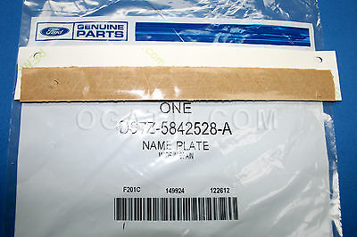 Brand New OEM NAME PLATE DS7Z-5842528-A |5842528|