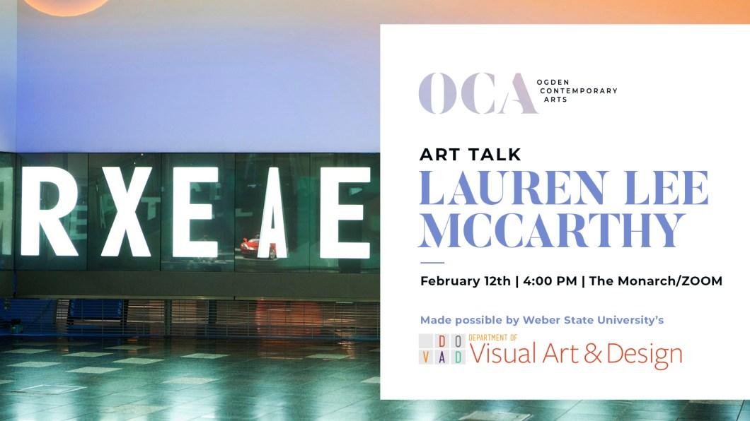 Artist Talk - Lauren Lee McCarthy