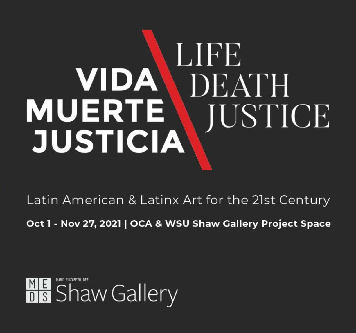 Vida, Muerte, Justica. – Life, Death, Justice