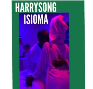 Harrysong - Isioma
