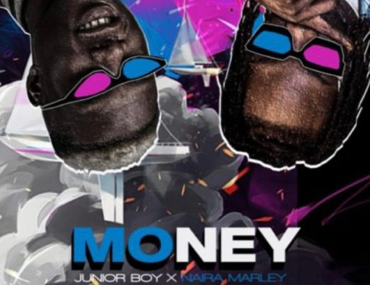 Junior Boy x Naira Marley - Money