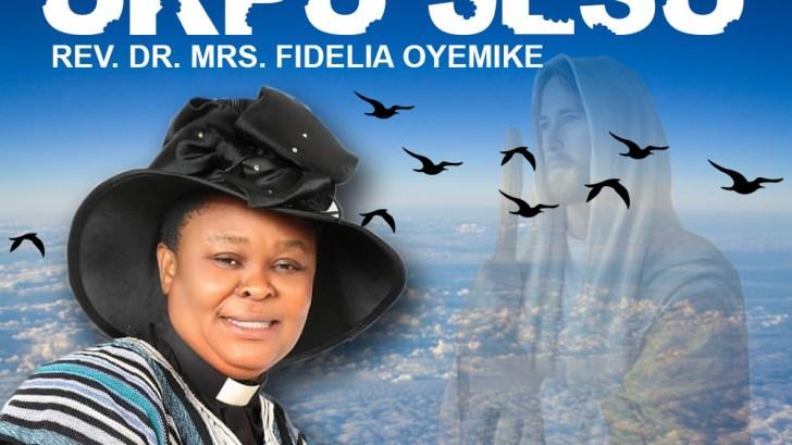 Fidelia Oyemike - UKPU JESU