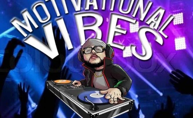 Dj Eplus - Motivational Vibes