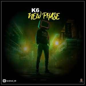 K6 - New Phase