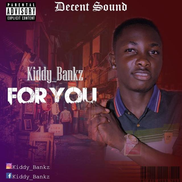 Kiddy Bankz - For You