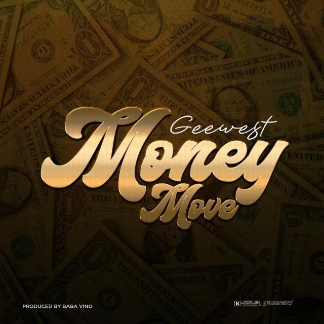 Gee West - Money Move