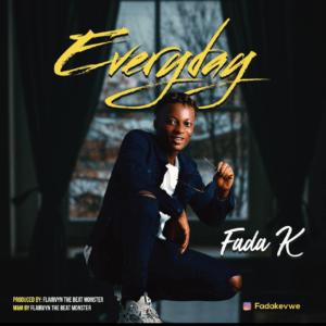 Fada K ft Flairvyn - Everyday