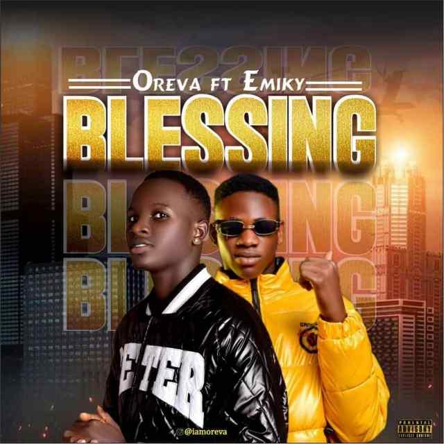 Oreva ft Emiky - Blessing
