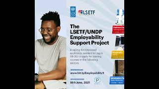 UNDP AND LSETF EMPLOYABILITY SUPPORT PROJECT