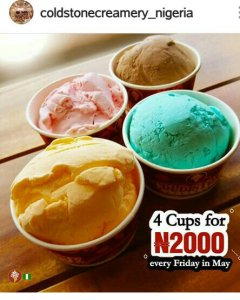 COLD STONE ICECREAM SQUAD TREAT IS BACK; 4 CUPS FOR N2000 PERE!