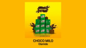 "(+LYRICS+MEANING+TRANSLATION) MUSIC REVIEW: CHOCO MILO BY OLAMIDE ""BIKO (PLEASE) THE CHOCO MILO THAT I KNOW IS….""                       +NOW I WILL HAVE TO SUSPECT ANY CHILD THAT SAYS ""OYA WA GBA CHOCO MILO"""
