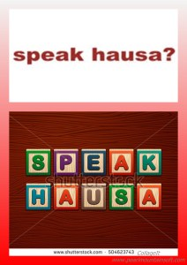 I WANT TO SPEAK HAUSA TODAY (CLASS 214)