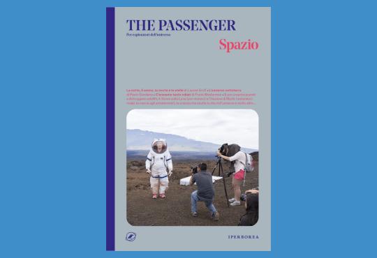 The passenger – Spazio