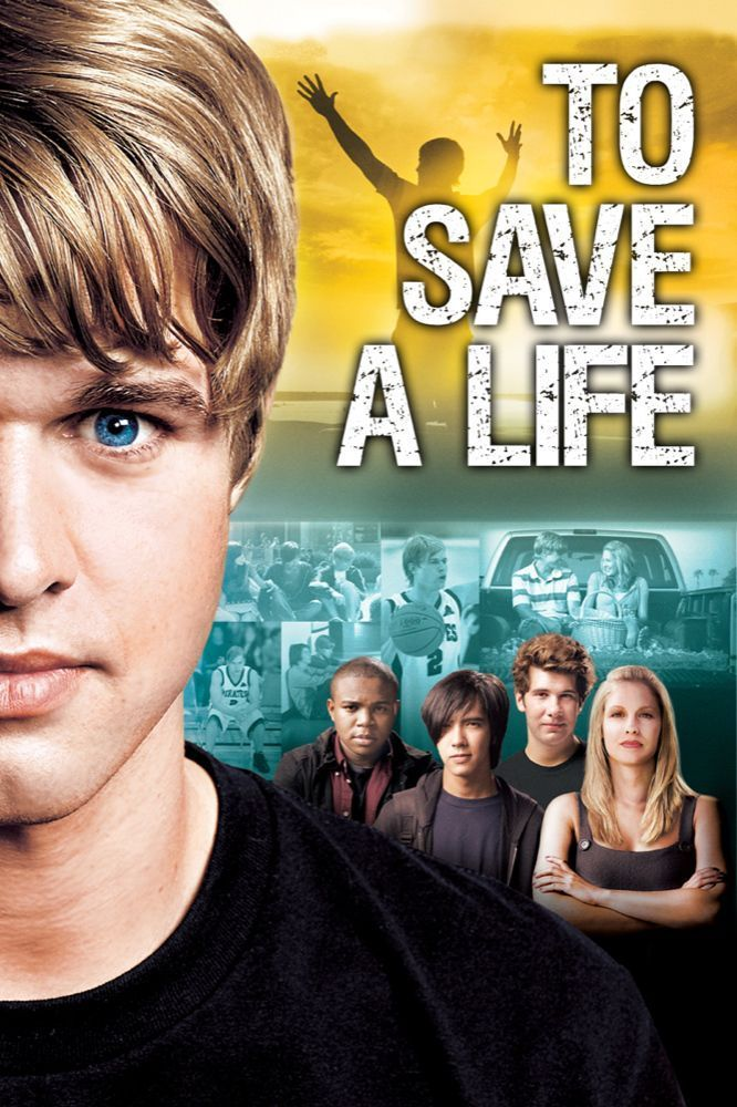 "Poster for the movie ""To Save A Life"""