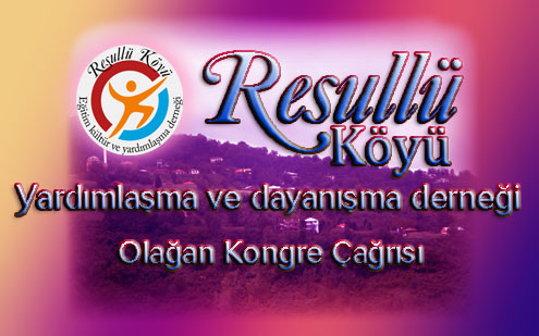 Resullü Köyü derneğinden duyuru