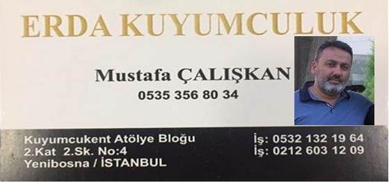 "Erda Kuyumcu ""Mustafa Çalışkan"""