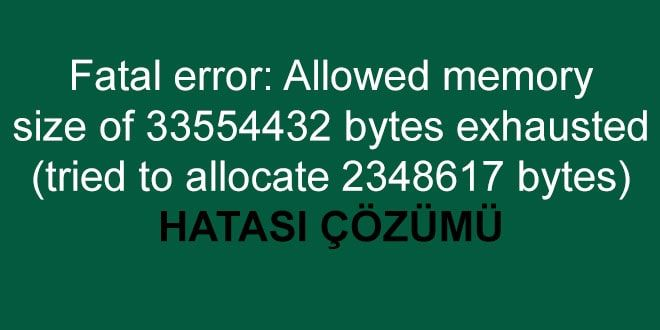 wordpress allowed memory size of hatası