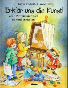 Kinderbücher: Erklär uns die Kunst.
