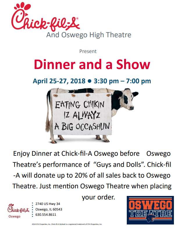 Chick-fil-a and Oswego High School Theatre Dinner and a Show Flyer