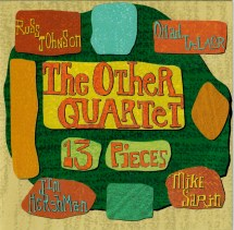 Ohad Talmor-Russ Johnson & The Other Quartet - 13 Pieces