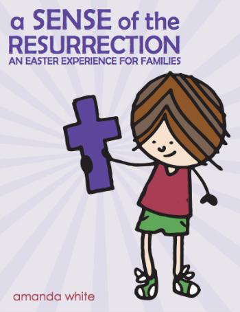 A Sense of the Resurrection