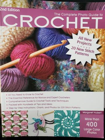 The Complete Photo Guide to Crochet 2nd Edition book