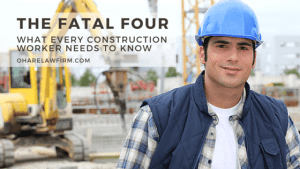 Dangers of the Construction Industry: The Fatal Four