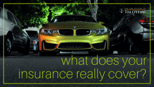 Do You Have the Auto Insurance You Need?
