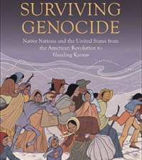 Jeffrey Ostler, History. Surviving Genocide: Native Nations and the United States from the American Revolution to Bleeding Kansas, Yale University Press, 2019. 2012-13 OHC Faculty Research Fellow and OHC/CAS Subvention.