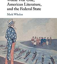 Mark Whalan, English. World War One, American Literature and the Federal State, Cambridge University Press, 2018. 2016-17 OHC Faculty Research Fellow.
